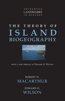 The Theory of Island Biogeography, Paperback Book