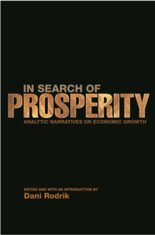 In Search of Prosperity : Analytic Narratives on Economic Growth, Paperback Book