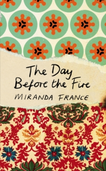 The Day Before the Fire, Hardback Book