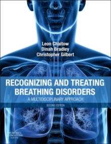 Recognizing and Treating Breathing Disorders : A Multidisciplinary Approach, Paperback Book