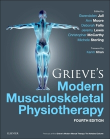 Grieve's Modern Musculoskeletal Physiotherapy, Hardback Book