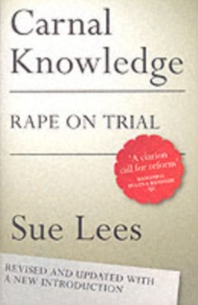 Carnal Knowledge : Rape on Trial, Paperback Book