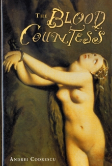 The Blood Countess, Hardback Book