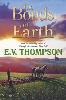 The Bonds of Earth, Paperback Book