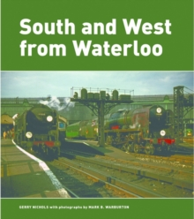 South and West from Waterloo, Hardback Book