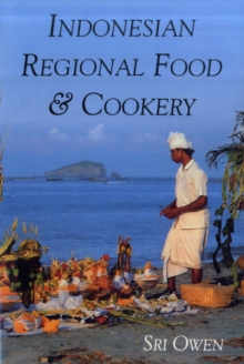 Indonesian Regional Food and Cookery, Paperback Book