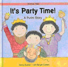 It's Party Time! : A Purim Story, Paperback Book