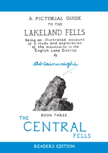 Central Fells : Pictorial Guides to the Lakeland Fells Book 3 (Lake District & Cumbria), Hardback Book