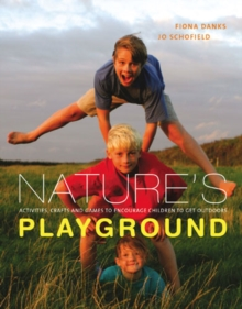 Nature'S Playground, Hardback Book