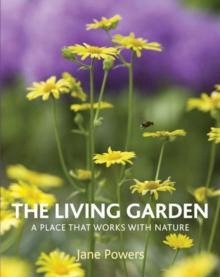 The The Living Garden, Hardback Book