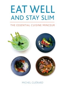 Eat Well and Stay Slim, Hardback Book