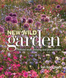 The New Wild Garden, Hardback Book