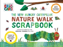 The Very Hungry Caterpillar Nature Walk Scrapbook, Paperback Book