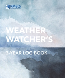 Royal Meteorological Society Weather Watcher's Three-Year Log Book