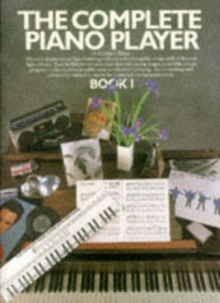 The Complete Piano Player : Book 1, Paperback Book