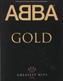 ABBA Gold : Greatest Hits, Paperback Book
