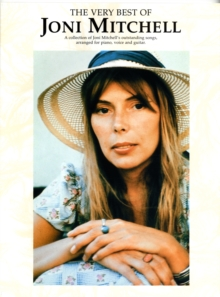 The Very Best of Joni Mitchell : for Piano, Voice and Guitar, Paperback Book