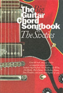 The Big Guitar Chord Songbook : The Sixties Sixties, Paperback Book