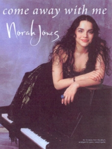 Norah Jones : Come Away with Me (pvg), Paperback Book