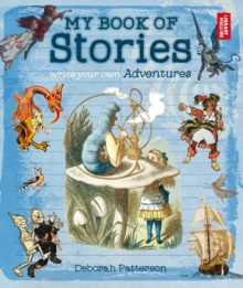 My Book of Stories : Write Your Own Adventures, Paperback Book