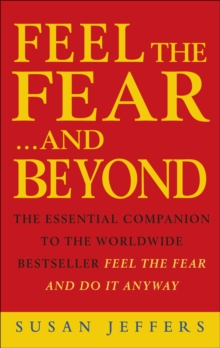Feel the Fear & Beyond, Paperback Book