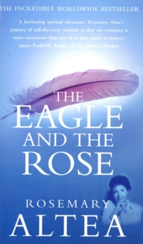 The Eagle and the Rose : A Remarkable True Story, Paperback Book