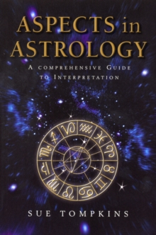 Aspects In Astrology, Paperback Book