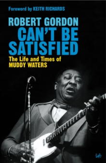 Can't Be Satisfied, Paperback Book