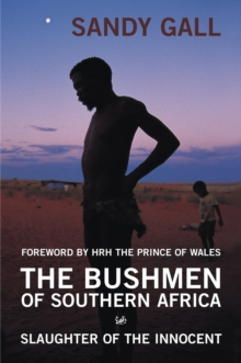The Bushmen Of Southern Africa, Paperback Book