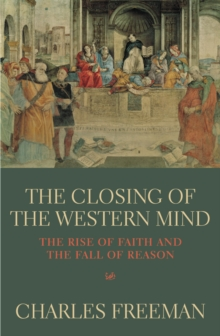 Closing of the Western Mind,The, Paperback Book