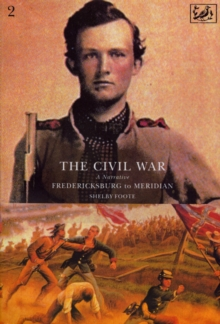 The Civil War Volume II, Paperback Book