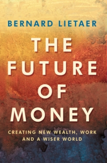 The Future of Money, Paperback Book