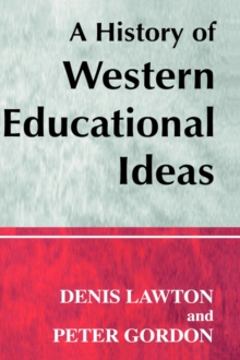 A History of Western Educational Ideas, Paperback Book