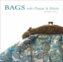 Bags with Paper and Stitch, Hardback Book