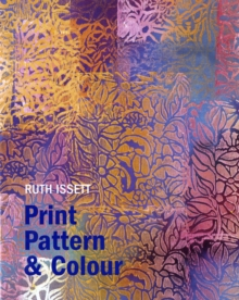 Print, Pattern and Colour, Hardback Book