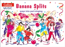 Banana Splits : Ways into Part-Singing, Paperback Book