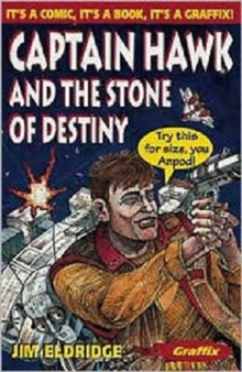 Captain Hawk and the Stone of Destiny