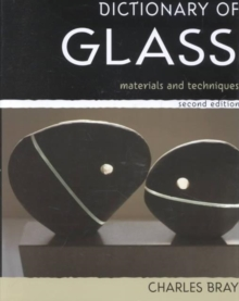 A Dictionary of Glass : Materials and Techniques, Hardback Book