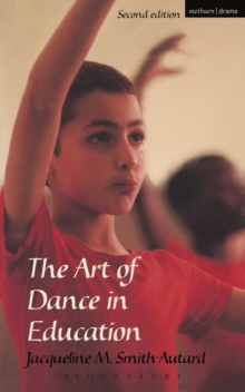 The Art of Dance in Education, Paperback Book