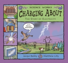 Charging About : The Story of Electricity, Paperback Book
