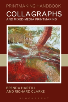 Collagraphs and Mixed-media Printmaking, Paperback Book
