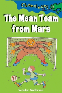 The Mean Team from Mars, Paperback Book