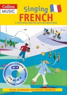 Singing French (Book + CD) : 22 Photocopiable Songs and Chants for Learning French, Mixed media product Book