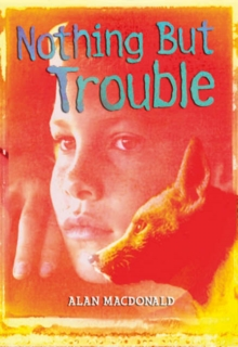 Nothing But Trouble, Paperback Book