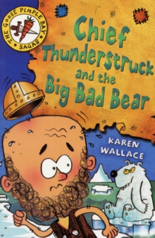 Chief Thunderstruck and the Big Bad Bear : Bk. 4, Paperback Book