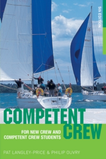 Competent Crew : For New Crew and Competent Crew Students, Paperback Book