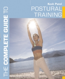 The Complete Guide to Postural Training, Paperback Book