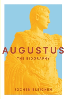 Augustus : The Biography, Hardback Book
