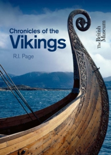 Chronicles of the Vikings : Records, Memorials and Myths, Paperback Book