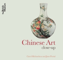 Chinese Art : Close-Up, Paperback Book